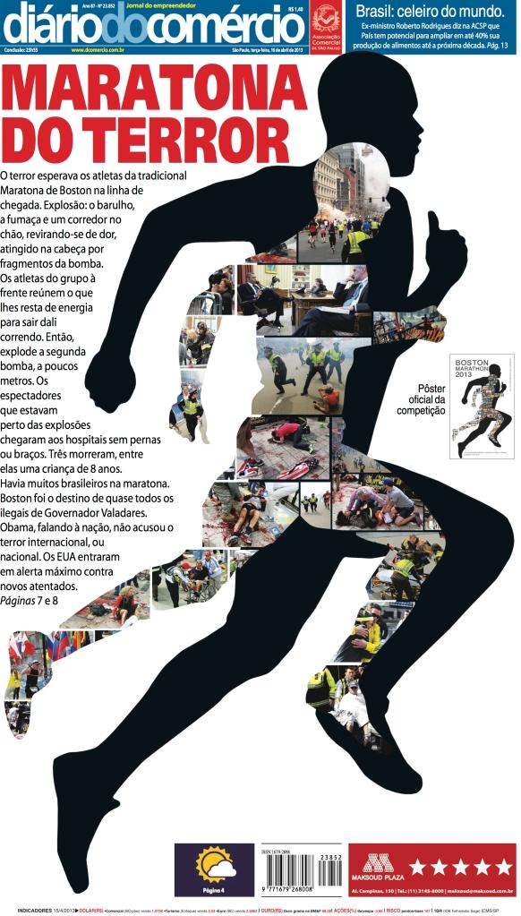 O Newseum, de Washington, julgou esta capa uma das dez melhores do mundo sobre o terror na maratona de Boston.